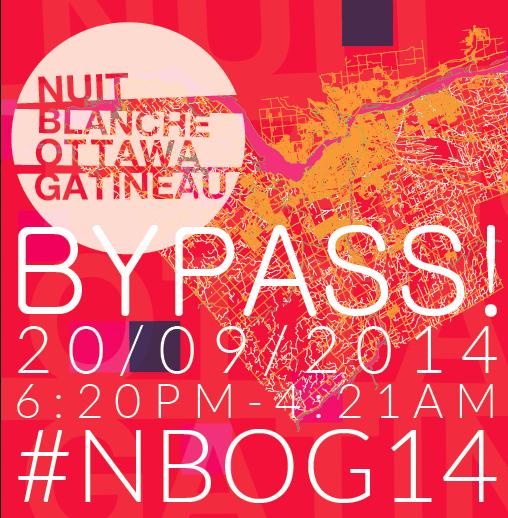 Nuit Blanche Ottawa Gatineau 2014: BYPASS!
